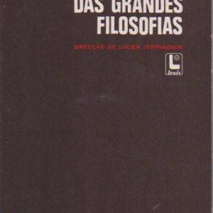 DICIONÁRIO DAS GRANDES FILOSOFIAS * Dir. Lucien Jerphagnon   1982