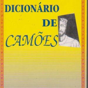 DICIONÁRIO DE CAMÕES * Manuel dos Santos Alves   1994