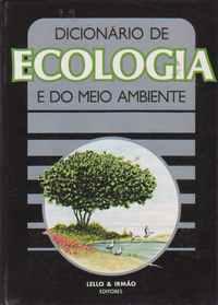 DICIONÁRIO DE ECOLOGIA E DO MEIO AMBIENTE * Henri Friedel