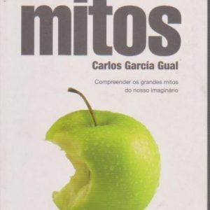 DICIONÁRIO DE MITOS * Carlos Garcia Gual