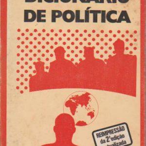 DICIONÁRIO DA POLÍTICA * Florence Elliott   1977