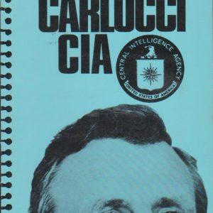 """""""DOSSIER"""" CARLUCCI/CIA * Rec. e red. Ruben de Carvalho    1978"""