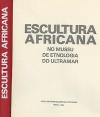 ESCULTURA AFRICANA  No Museu de Etnologia Do Ultramar    1968