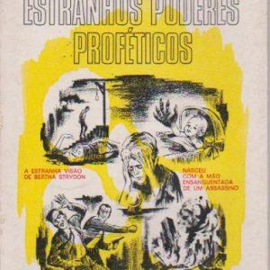 ESTRANHOS PODERES PROFÉTICOS * Brad Steiger