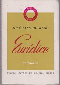 Eurídice : Romance * José Lins do Rego