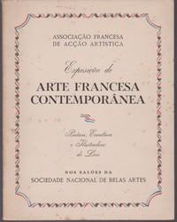 EXPOSIÇÃO DE ARTE FRANCESA CONTEMPORÂNEA : Pintura, Escultura e Ilustradores do Livro (Catálogo)   1942