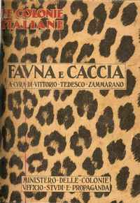 FAUNA E CACCIA <br /> Vittorio Tedesco Zammarano