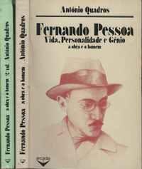FERNANDO PESSOA          O HOMEM E A OBRA                     António Quadros              1981-1982