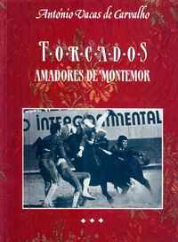 FORCADOS AMADORES DE MONTEMOR  António Vacas de Carvalho