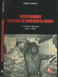 FORÇAS ARMADAS POPULARES DE LIBERTAÇÃO DE ANGOLA  * 1º Exército Nacional  (1975-1992)    Miguel Júnior