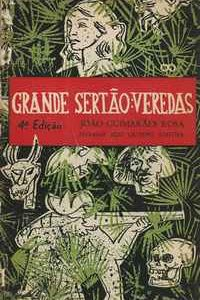 GRANDE SERTÃO: VEREDAS   *  João Guimarães Rosa   * 1963