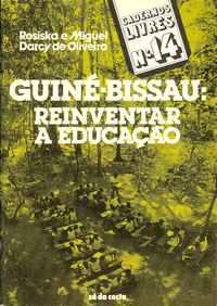 GUINÉ-BISSAU: Reinventar A EDUCAÇÃO     –    1978     1ª Edição