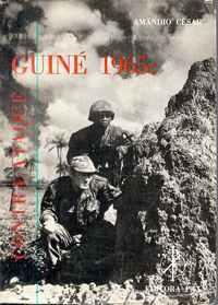 GUINÉ 1965: CONTRA-ATAQUE          Amândio César