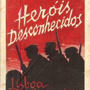 HERÓIS DESCONHECIDOS      Lisboa Revolucionária          Sousa Costa