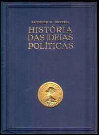 HISTÓRIA DAS IDEIAS POLÍTICAS      –      Raymond G. Getell