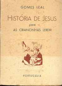 HISTÓRIA DE JESUS PARA AS CRIANCINHAS LEREM           Gomes Leal