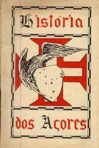 HISTÓRIA DOS AÇORES (Compêndio) – 1942