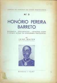 """HONÓRIO PEREIRA BARRETO Biografia,""""Documentos Memória sobre  o estado actual da senegâmbia Portuguesa""""  Jaime Walter"""