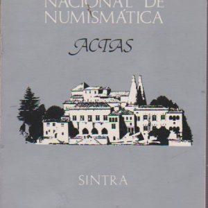 III CONGRESSO NACIONAL DE NUMISMÁTICA : Actas * Clube Numismático de Portugal   1985