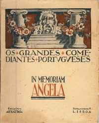 OS GRANDES COMEDIANTES PORTUGUESES    Direcção e Prefácio  de Nogueira de Brito  1925