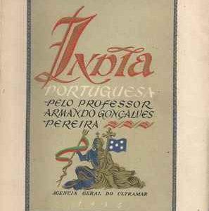 INDIA PORTUGUESA  Prof. Armando Gonçalves Pereira  * 1954