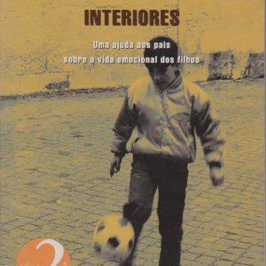INTERIORES : Uma Ajuda aos Pais sobre a Vida Emocional dos Filhos * Pedro Strecht   2002