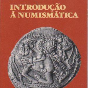INTRODUÇÃO À NUMISMÁTICA * Mário Gomes Marques   1982