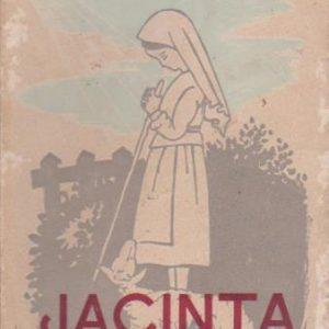 JACINTA : A Florinha de Fátima * Pe. Fernando Leite, S.J.