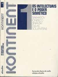 KONTINENT 1   * OS INTELECTUAIS E O PODER SOVIÉTICO     * Sakharov, Ionesco,  Siniavski, Djilas, Soljenitsine      * Edições AFRODITE   1978