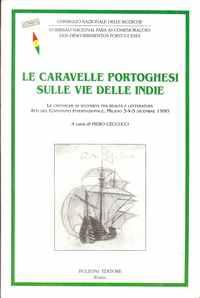 LE CARAVELLE PORTOGHESI SULLE VIE DELLE INDIE      Piero Ceccucci      1993