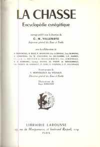 LA CHASSE – Encyclopédie Cynégétique <br /> G.M. Villenave