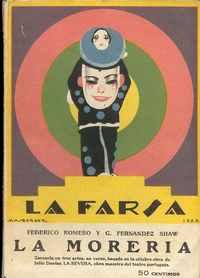 """LA MORERIA      Zarzuela en Tres Actos y en Verso, Basada en la Obra de Julio Dantas """"A Severa"""""""