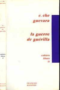 LA GUERRE DE GUÉRILLA  (Cahiers Libres)   Ernesto Che Guevara    1968