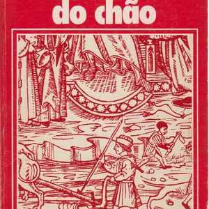 LEVANTADO DO CHÃO *  José Saramago * 1980 – 1ª Edição