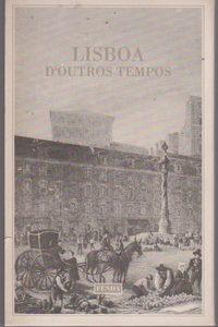 LISBOA D'OUTROS TEMPOS  Pinto de Carvalho (Tinop)