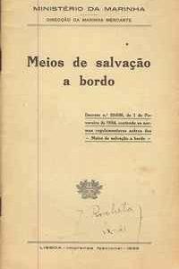 MEIOS DE SALVAÇÃO A BORDO  Direcção da Marinha Mercante  1934