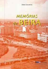 Memórias  da BEIRA                            João Loureiro