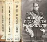 MEMÓRIAS E TRABALHOS DA MINHA VIDA – Norton de Mattos     1944