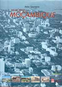 Memórias de MOÇAMBIQUE         –      João Loureiro