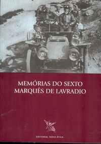 MEMÓRIAS DO SEXTO MARQUÊS DE LAVRADIO        –        Coord. por D. José Luiz De Almeida (Lavradio)