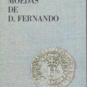 MOEDAS DE D. FERNANDO * Mário Gomes Marques   1978