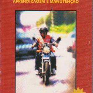 MOTOCICLOS : Aprendizagem e Manutenção * Armando Gonçalves   2001