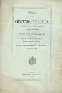 Noticia Sobre A CONTENDA DE MOURA – Alguns Documentos  –   Conclusões   –  Nota de 19 de Setembro de 1805   – Tratado de 14 de Outubro de 1542  Que Se Tem Denominado Concordata      –      1889