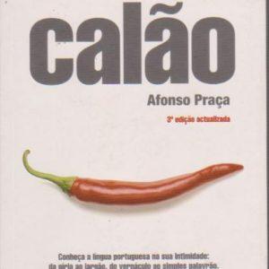 NOVO DICIONÁRIO DO CALÃO * Afonso Praça