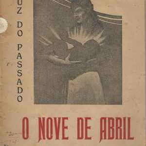 O NOVE DE ABRIL   * Rocha Martins e Gen. Ferreira Martins