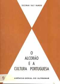 O ALCORÃO E A CULTURA PORTUGUESA           Suleiman Valy Mamede     1969
