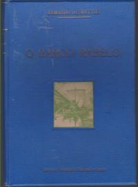 O BARCO RABELO * Armando de Mattos   1940