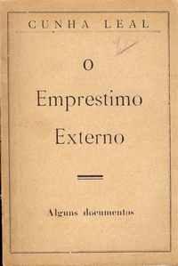 O EMPRÉSTIMO EXTERNO – Alguns Documentos     Cunha Leal     1927