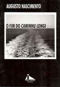 O FIM DO CAMINHU LONGI – Augusto Nascimento
