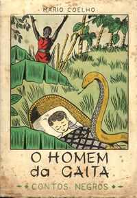O HOMEM DA GAITA   –  Contos Negros   –   Mário Coelho   –  1961 – 1ª Edição